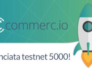 Commercio.network ha lanciato la testnet 5000